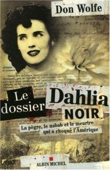 Le dossier Dahlia noir
