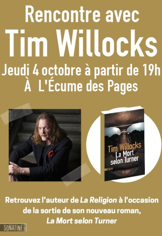 Rencontre avec Tim Willocks, le jeudi 04 octobre 2018 à partir de 19 heures à L'Écume des Pages (Paris 6e)