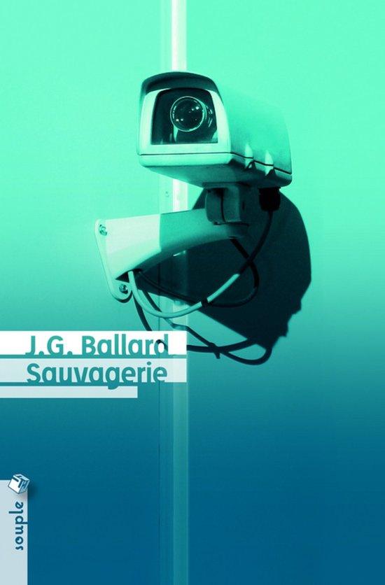 Sauvagerie, de J. G. Ballard