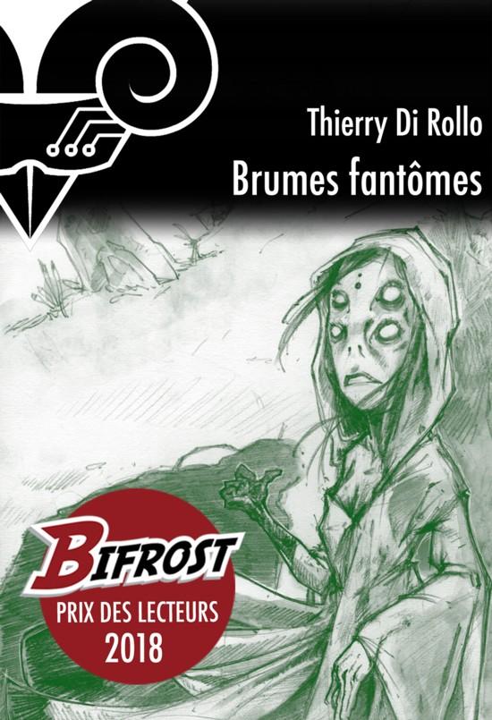Brumes fantômes, de Thierry Di Rollo