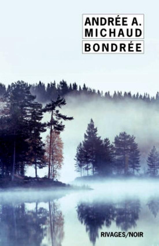 Bondrée, d'Andrée A. Michaud