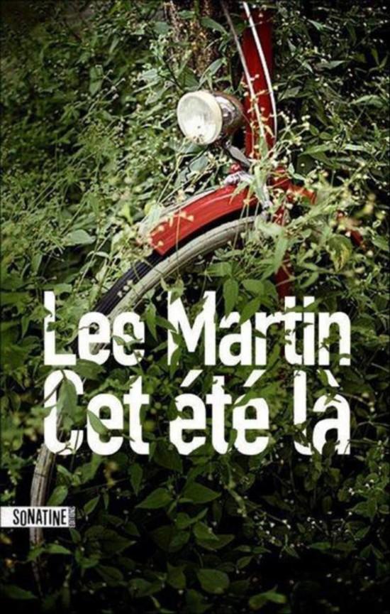 Cet été-là, de Lee Martin