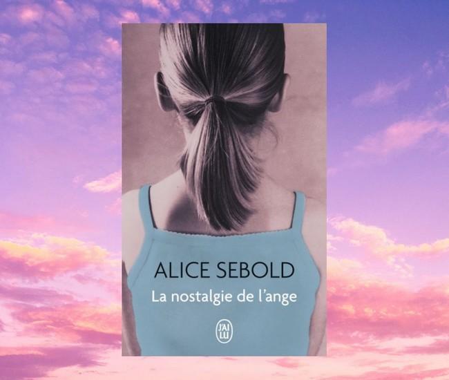 la nostalgie de l'ange_alice sebold